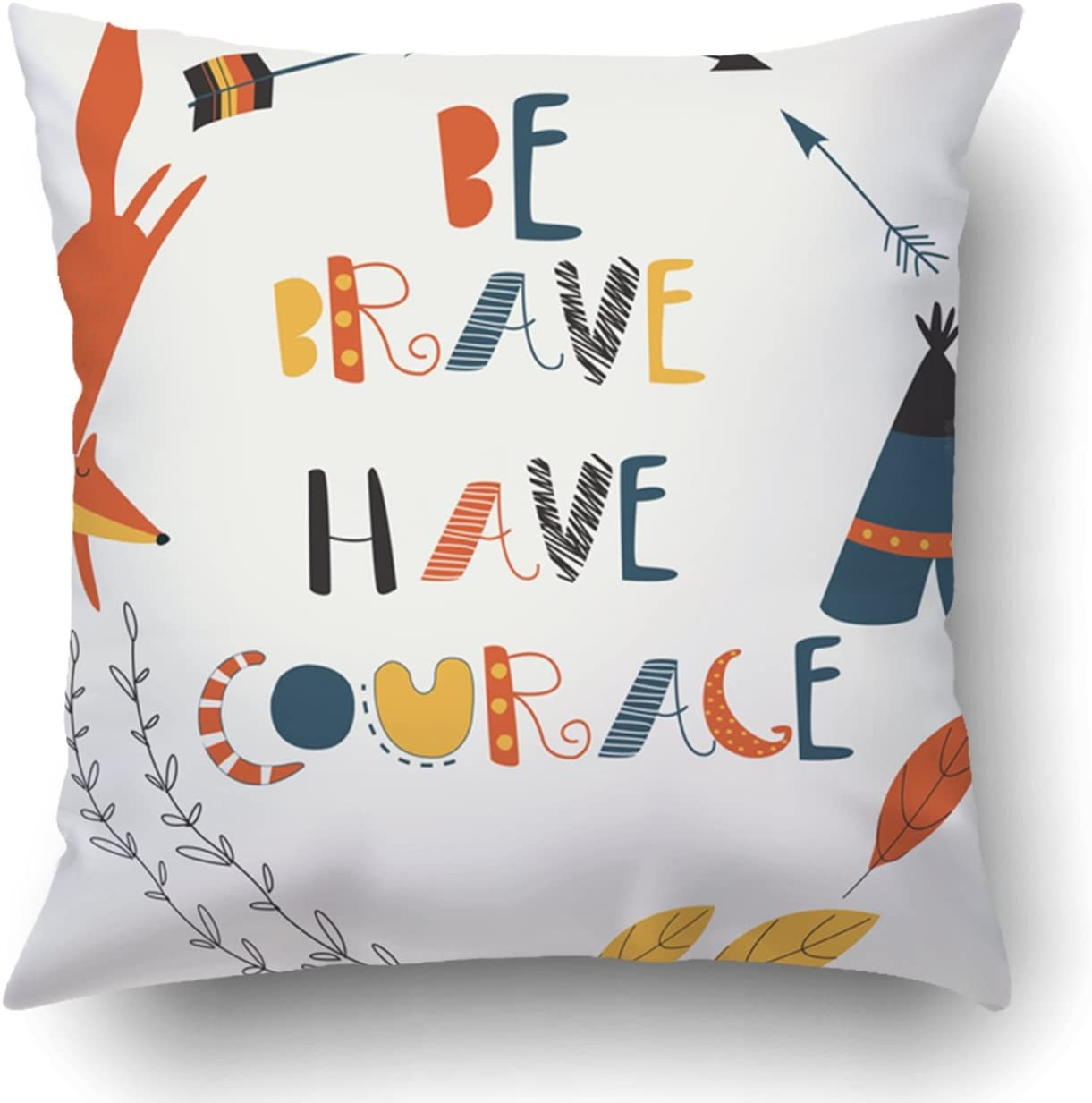 Emvency Decorative Throw Pillow Cover Case for Bedroom Couch Sofa Home Decor Cute Fox Laurels and Arrows in Cartoon Style Be Brave Have Courage Square 18x18 Inches Babys Arrow