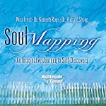 Soul Mapping: An Imaginative Journey to Self-Discovery | Nina Frost,Kenneth C. Ruge,Richard W. Shoup