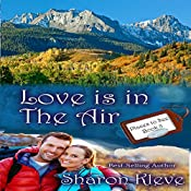Love Is in the Air: Places to See, Book 3 | Sharon Kleve