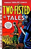 TWO-FISTED TALES #3 (1950'S Pre-Code EC reprint)