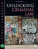 Unlocking Criminal Law (Unlocking the Law)