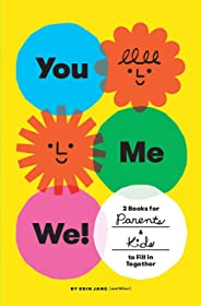 You, Me, We!: 2 Books for Parents and Kids to Fill in Together