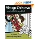 Vintage Christmas: an Adult Coloring Book (Holidays and Celebrations to Color) (Volume 1)