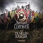 Die dunklen Krieger (Uhtred 9)   Bernard Cornwell