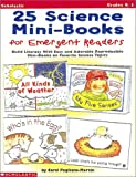25 Science Mini-Books for Emergent Readers, Carol Pugliano-Martin, 0590189468