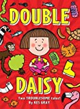 Double Daisy (Daisy Fiction) by Kes Gray (2013-04-25)