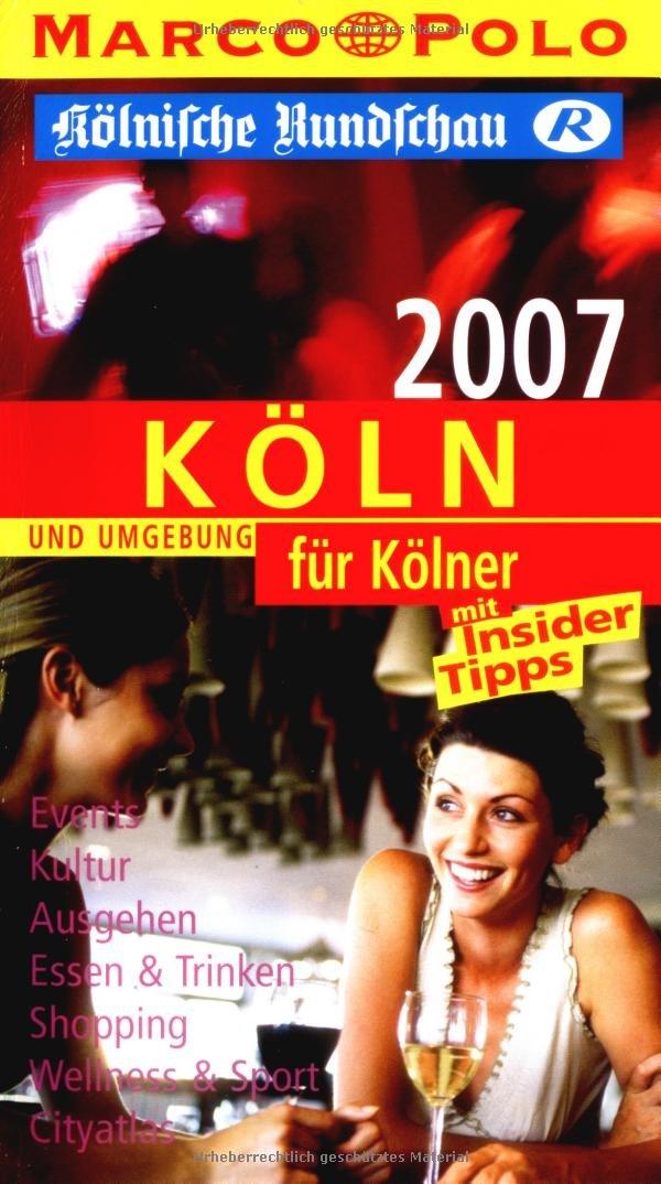 Köln für Kölner 2007