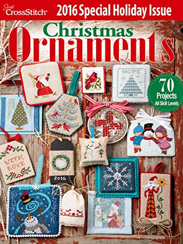 Cross Stitch Christmas Magazine (Just Cross Stitch Christmas Ornaments 2016 Special Issue)