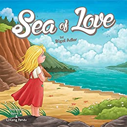 "Children's picture book:""SEA OF LOVE"":Bedtime story (Beginner readers) values(Funny)kids books,Early learning(Preschool kids-level 1)(Adventure/Education)Christmas ... 4-8)eBooks (Preschool kids picture books) by [Adler, Sigal]"