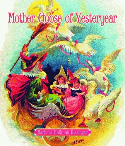 Mother Goose of Yesteryear pdf