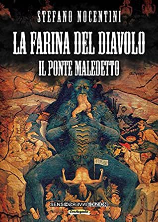 La farina del diavolo: Il ponte maledetto (Italian Edition) eBook ...