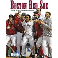 Boston Red Sox: 2004 World Series Champions