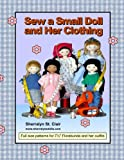 Sew a Small Doll and Her Clothing, Sherralyn St. Clair, 1470074354