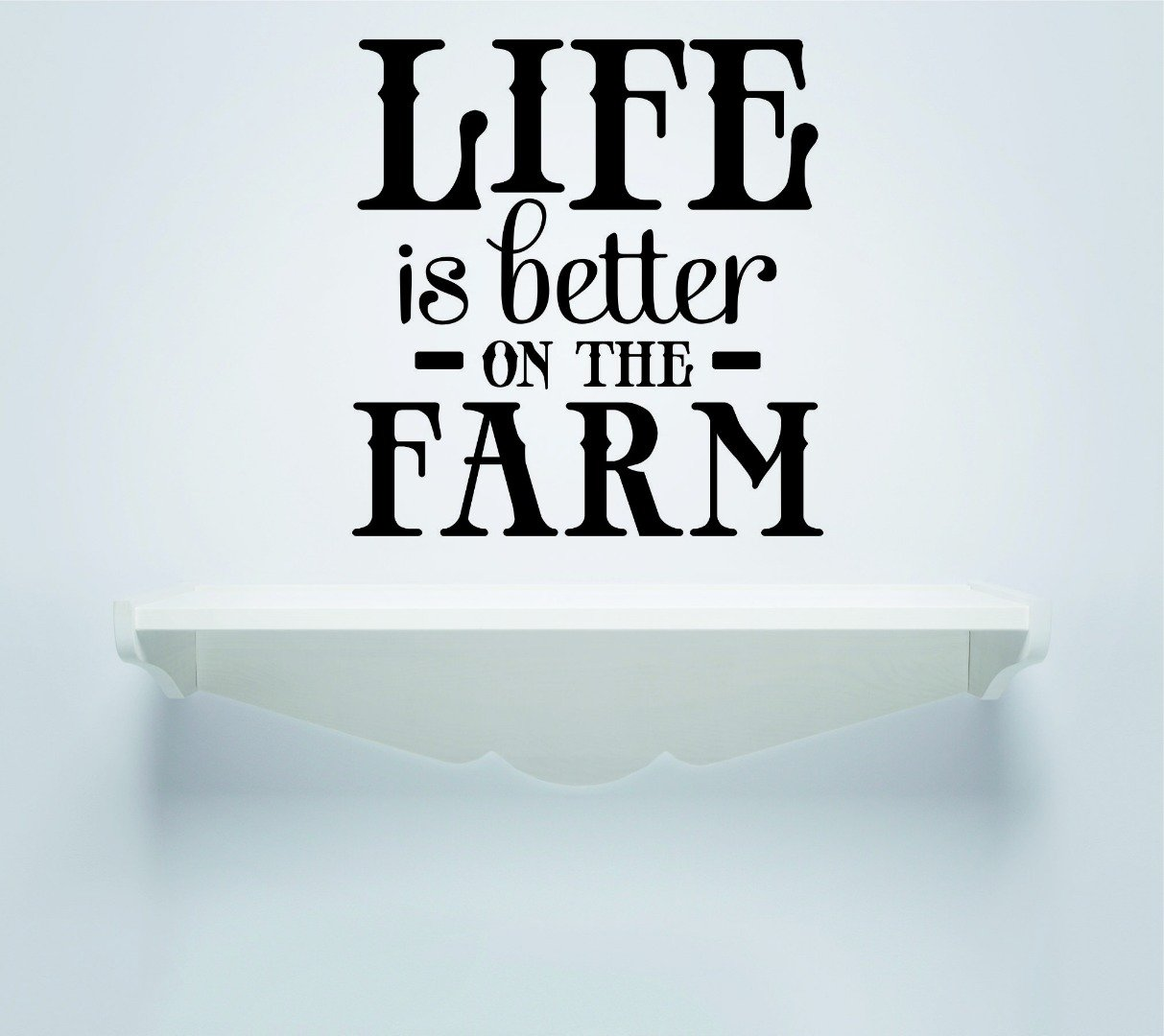 Black 20 x 20 Design with Vinyl RAD 748 3 Life is Better On The Farm Country Land Quote Wall Decal