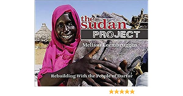 A Young Persons Guide The Sudan Project Rebuilding With The People Of Darfur