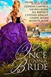 img - for Once Upon A Bride: 6 Captivating Historical Romances from 6 Beloved Bestsellers book / textbook / text book