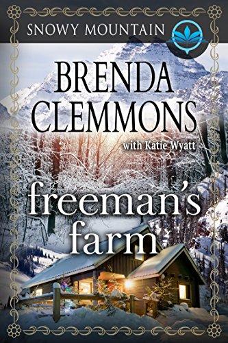 (Freeman's Farm (Snowy Mountain Series Book 5))