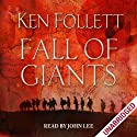 Fall of Giants Audiobook by Ken Follett Narrated by John Lee
