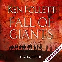 Fall of Giants | Livre audio Auteur(s) : Ken Follett Narrateur(s) : John Lee