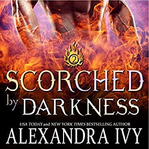 Scorched by Darkness Hörbuch