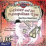 Geister auf der Metropolitan Line: Eine Peter-Grant-Story