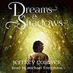 Dreams and Shadows: The Aylosian Chronicles, Book 1 | Jeffrey Collyer
