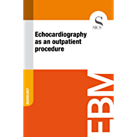 Echocardiography as an Outpatient Procedure (English Edition)