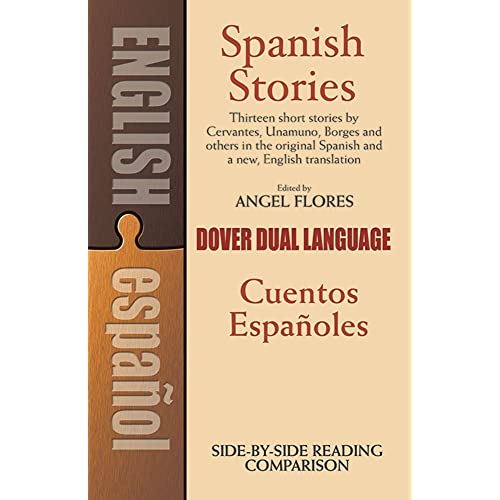 Spanish Stories: A Dual-Language Book: Cuentos Espanoles (Dover Dual Language Spanish)