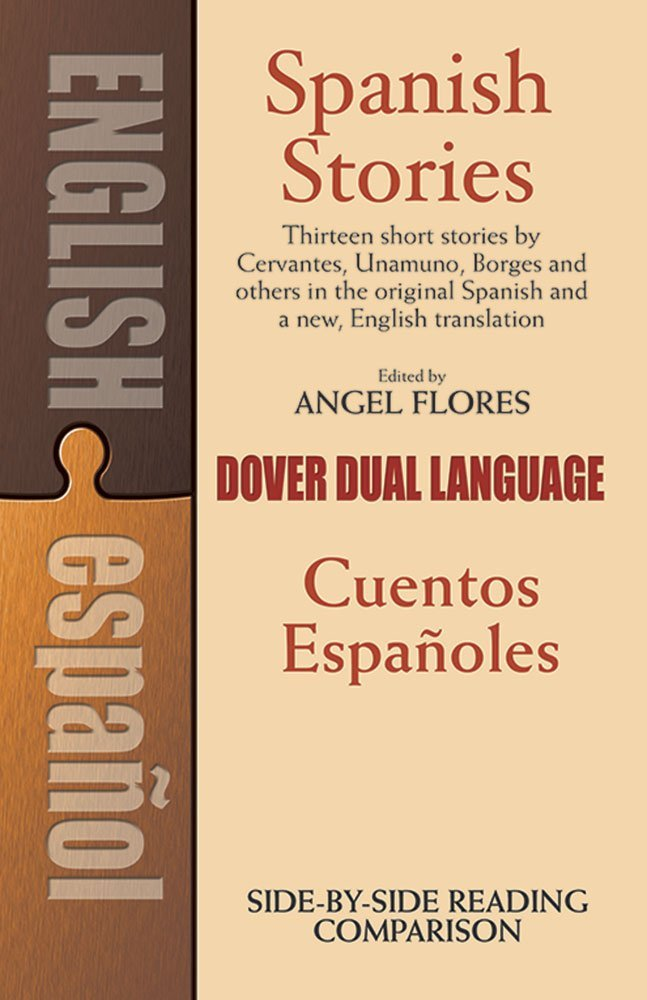 Spanish Stories / Cuentos Españoles (A Dual-Language Book) (English and Spanish Edition) by imusti