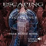Escaping Psychiatry. Beginnings | Olga Núñez Miret