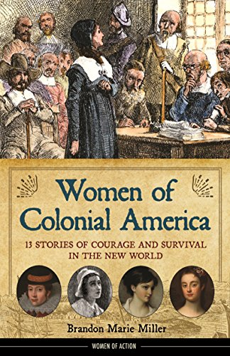 __ONLINE__ Women Of Colonial America: 13 Stories Of Courage And Survival In The New World (Women Of Action). Alpha Sticky Solar Bilbao diseno CLICK mining MARCHIO 61HI8jdAxrL