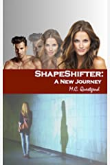 ShapeShifter: A New Journey Kindle Edition