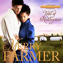 TRAIL OF REDEMPTION: HOT ON THE TRAIL, BOOK 6