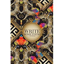 Notebook - Write something: Geometric with colorful flowers, striped line art tracery notebook, Daily Journal, Composition Book Journal, College Ruled Paper, 6 x 9 inches (100sheets)