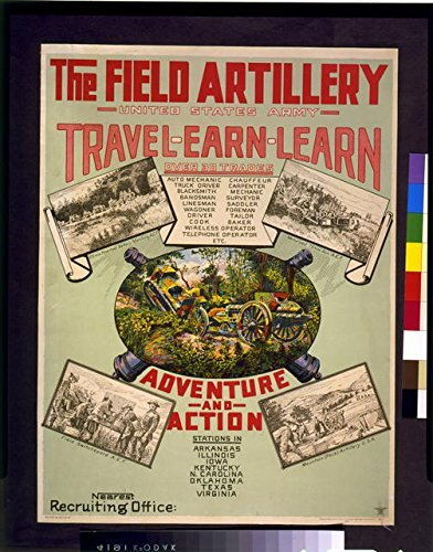 Photo: The Field Artillery,United States Army,Travel,Earn,Learn,Adventure,Action,1920 Army Artillery Field Equipment
