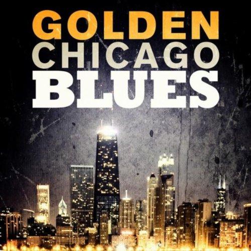 Golden Chicago Blues