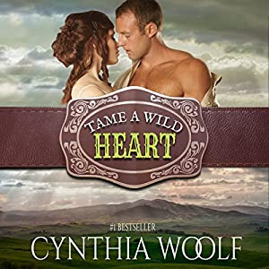 Tame a Wild Heart Audiobook