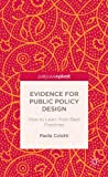 Evidence for Public Policy Design : How to Learn from Best Practice, Coletti, Paola, 113729101X