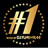♯1 mixed by DJ FUMI★YEAH!