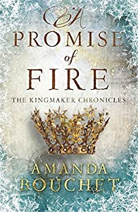 A Promise of Fire (The Kingmaker Trilogy) by Amanda Bouchet (2016-08-02)