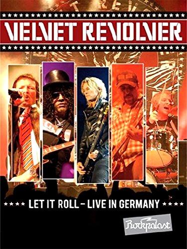 Velvet Revolver - Let It Roll: Live in Germany