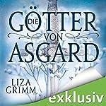 Die Götter von Asgard | Liza Grimm