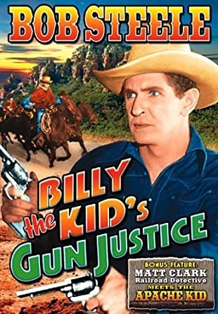 Amazon.com: Billy the Kid's Gun Justice by Bob Steele: Movies & TV