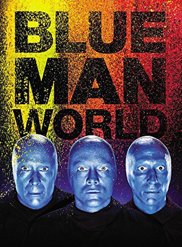 Blue Man World por Blue Man Group