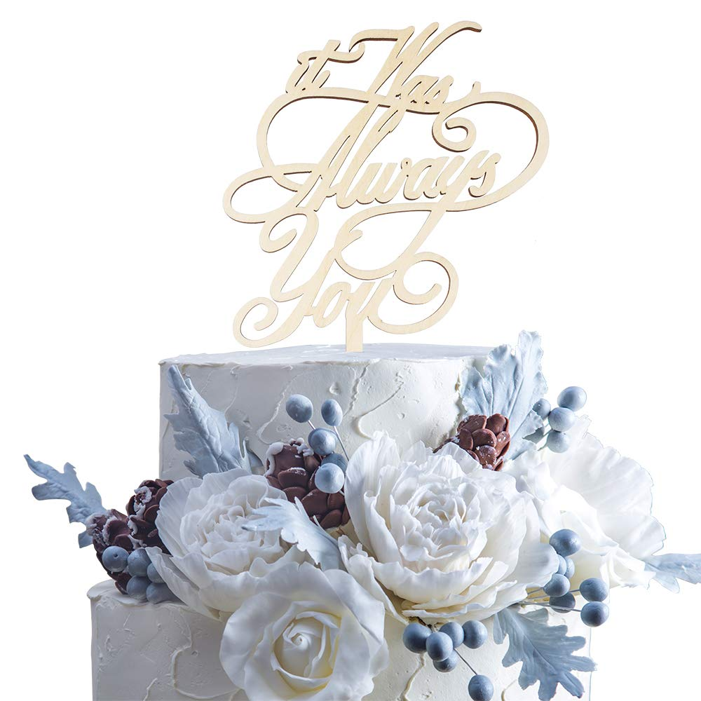 It Was Always You Rustic Wood Cake Topper Forever Love Mr & Mrs Engagement Wedding Party Gift Decoration.