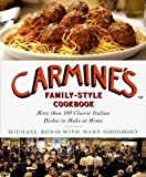 img - for Carmine's Family-Style Cookbook: More Than 100 Classic Italian Dishes to Make at Home 1st (first) Edition by Ronis, Michael [2008] book / textbook / text book