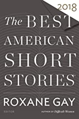 Best American Short Stories 2018 (The Best American Series ®) Paperback