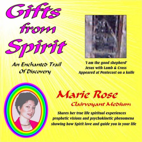 Gifts from Spirit: An Enchanted Trail of Discovery ebook