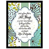 And We Know That in All Thing God Works for the Good of Those Who Love Him, Who Have Been Called According to His Purpose Framed Wall Plaque