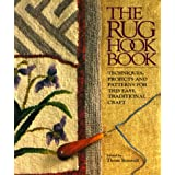 The Rug Hook Book: Techniques, Projects And Patterns For This Easy, Traditional Craft